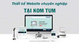 Thiết kế web tại Kom Tum
